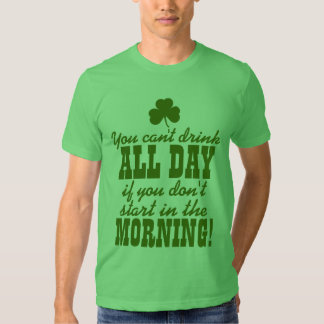 Funny St. Patty's Day Drinking Tshirt