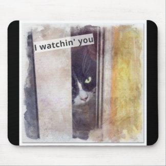 Funny Stalker kitty Mouse Pad