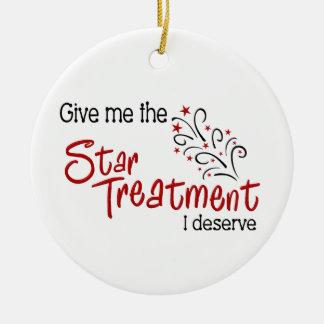 Funny Star Treatment Ceramic Ornament