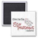 Funny Star Treatment Fridge Magnet