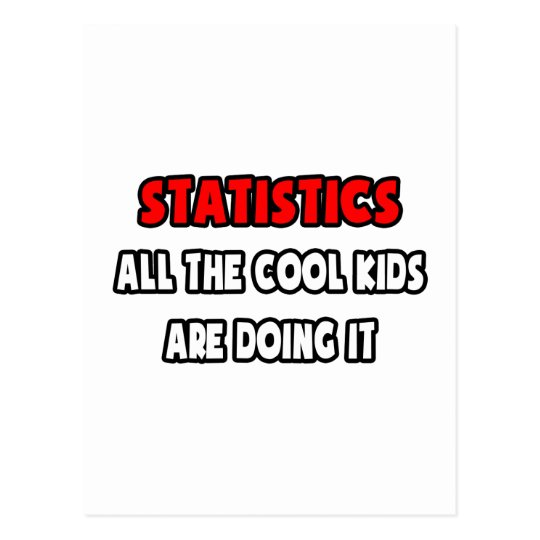 Funny Statistician Shirts and Gifts Postcard