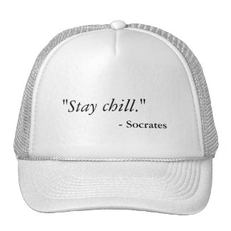 Funny Stay Chill Hat