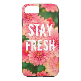 Funny stay fresh quote slogan hipster humor flower iPhone 7 case