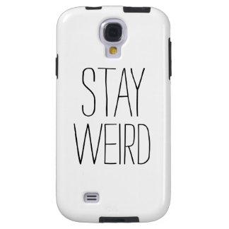 Funny stay weird black white modern trendy humor galaxy s4 case