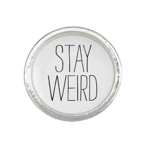 Funny stay weird black white trendy hipster humor rings