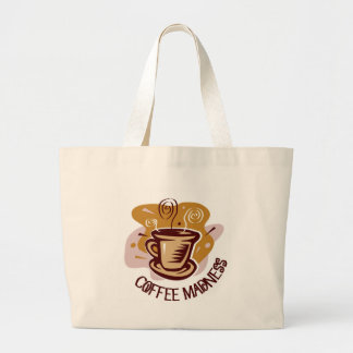 "Funny steaming hot mug saying ""Coffee Madness""! Large Tote Bag"
