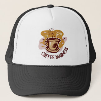 "Funny steaming hot mug saying ""Coffee Madness""! Trucker Hat"