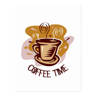 Funny steaming hot mug saying Coffee Time Postcard