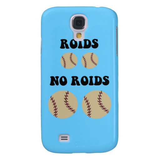 Funny steroids baseball galaxy s4 case