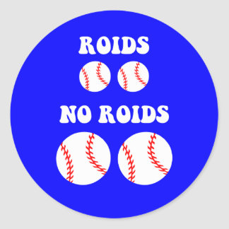 Funny steroids baseball classic round sticker