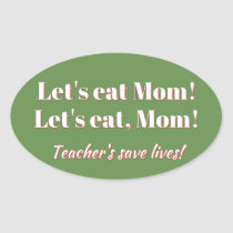 Funny Stickers for Teacher's or anyone!