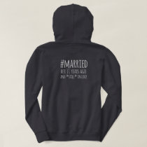 Funny Still In Love Hashtag Married Hoodie