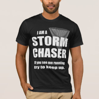 Funny Storm Chaser American Apparel T-shirt