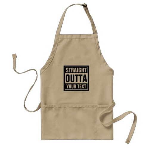 Funny STRAIGHT OUTTA bbq apron for men and women
