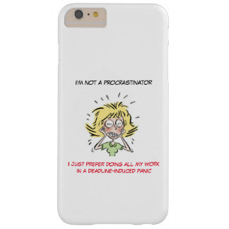 Funny Stressed Out Woman Procrastinator Barely There iPhone 6 Plus Case