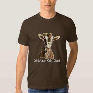Funny Stubborn Old Goat, Humor, Saying T Shirt