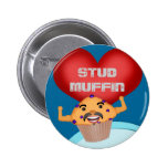 Funny Stud Muffin Button