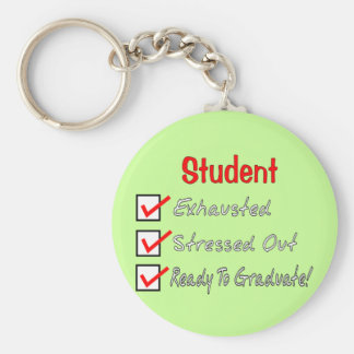 "Funny Student Gifts ""Ready To Graduate!"" Keychain"
