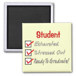 "Funny Student Gifts ""Ready To Graduate!"" Magnets"