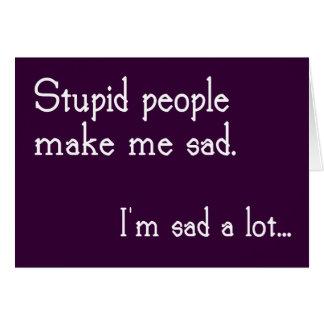 Funny Stupid People Customizable Greeting Card