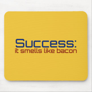 Funny Success: It Smells Like Bacon Mouse Pad