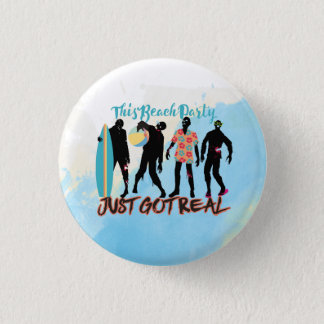 Funny summer zombie beach party just got real pinback button