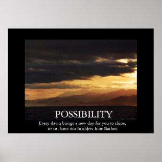 Funny Sunrise Possibility De-motivating Poster at Zazzle