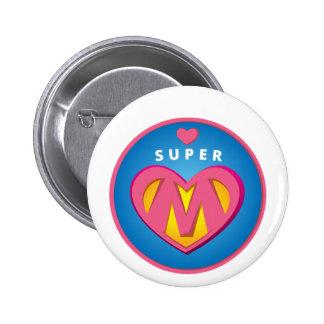 Funny Superhero Superwoman Mom emblem Button