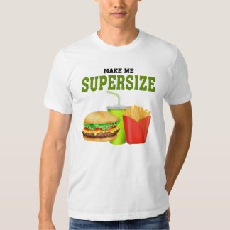 Funny Supersize Tee Shirt