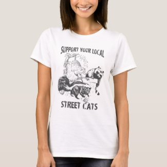 Funny Support Your Local Street Cats T-Shirt