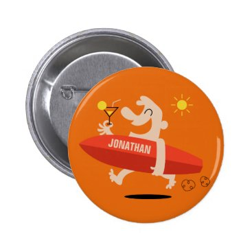Beach Themed Funny Surfer with Cocktail custom name buttons
