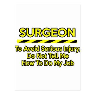 Funny Surgeon .. Don't Tell Me Postcard