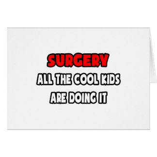 Funny Surgeon Shirts and Gifts Card