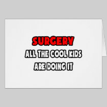 Funny Surgeon Shirts and Gifts Greeting Cards