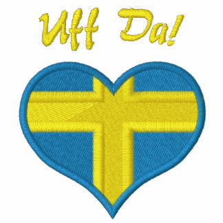 Funny Swedish Uff Da with Heart  Flag of Sweden Embroidered Hoodies