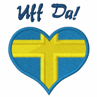 Funny Swedish Uff Da with Heart  Flag of Sweden Embroidered Polo Shirt