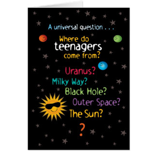 Funny/Sweet Space Teens Birthday Card