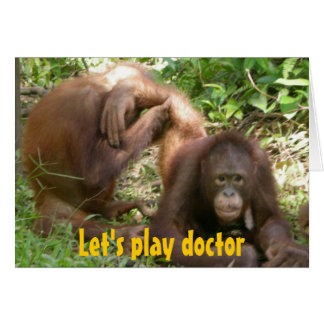 Funny Sweethearts Let's Play Doctor Card