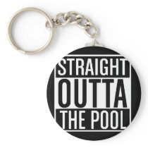 Funny Swimmer Gift Straight Out Of the Pool Shirt Keychain
