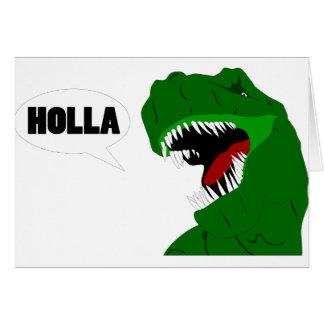 Funny T-rex Dinosaur Holla design Card