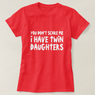 Funny t shirt for mothers that have twin daughters