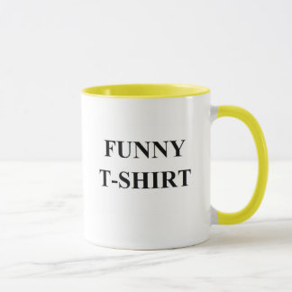 Funny T-Shirt Mug