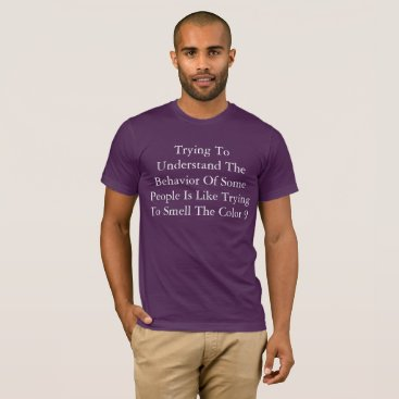 partridgelanestudio Funny T-Shirt: Trying To Understand People T-Shirt