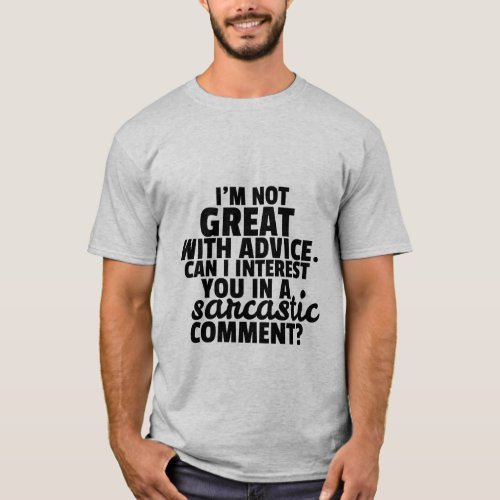 Funny T_shirt Witty Sarcastic Comment