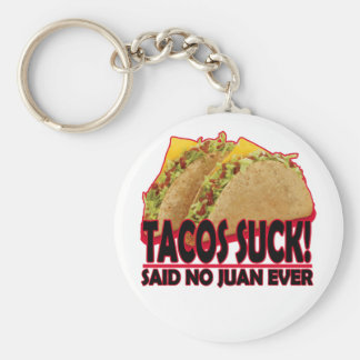 Funny - Tacos Suck.png Keychain