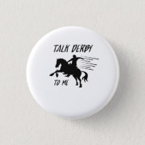 Funny Talk DERBY to Me Horse & Jockey Horse Race Button
