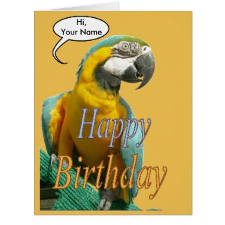 Funny Talking Parrot Birthday Cust. Greeting Card