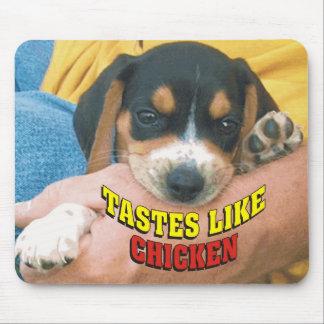 Funny Tastes Like Chicken Beagle Pup Mousepad