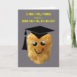 Funny Tater Tot High School Graduation Congrats Card