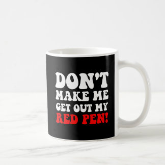 Funny teacher coffee mug